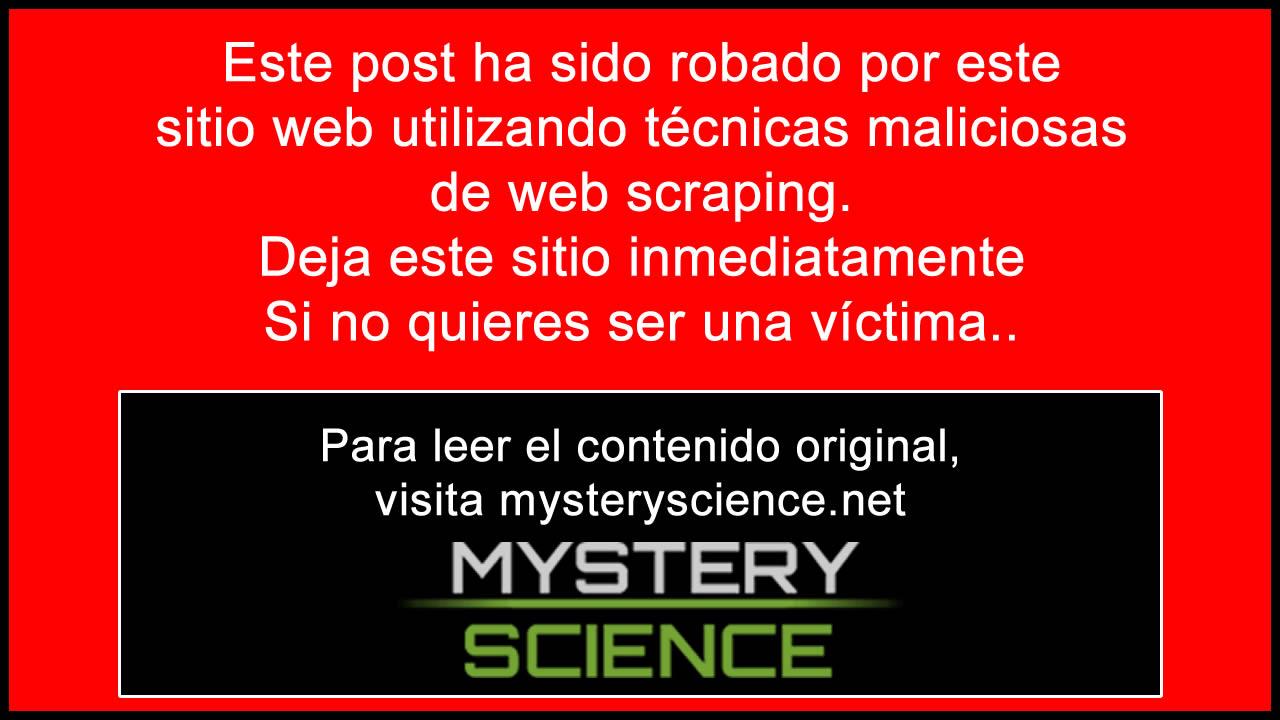E L A R T Í C U L O H A S I D O P L A G I A D O P O R M A E S T R O V I E J O.ES, S A L G A I N M E D I A T A M E N T E D E E S T A W E B. P U E D E L E E R E L A R T Í C U L O O R I G I N A L E N Mystery Science . net